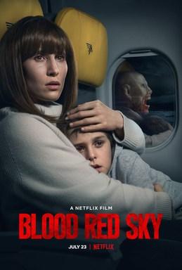 Blood Red Sky Review - Netflix - Poetic Dustbin